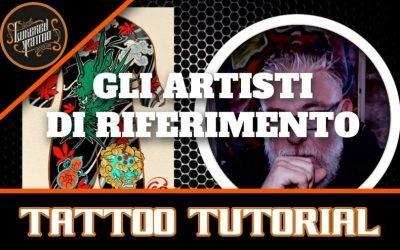 Gli artisti di riferimento per un tatuatore tattoo tutorial
